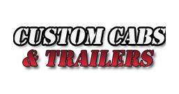 Custom Cabs & Trailers